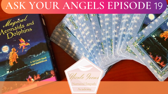 Ask Your Angels Ep 19