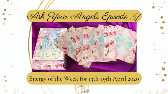 ask your angels episode 37